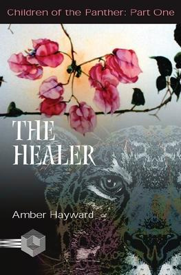 The Healer Amber Hayward