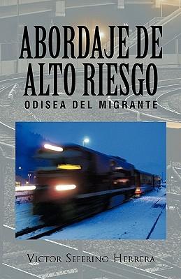Abordaje de Alto Riesgo  by  Victor Seferino Herrera