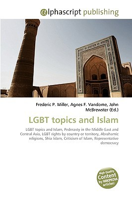Lgbt Topics and Islam Frederic P.  Miller