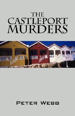The Castleport Murders  by  Peter Webb