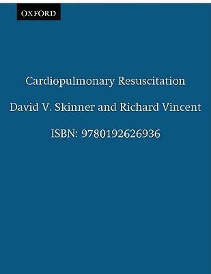 Cardiopulmonary Resuscitation  by  David V. Skinner
