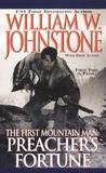 Preacher's Fortune (The First Mountain Man, #12)