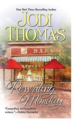 Rewriting Monday by Jodi Thomas