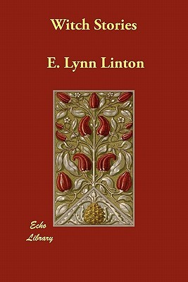Witch Stories  by  Eliza Lynn Linton