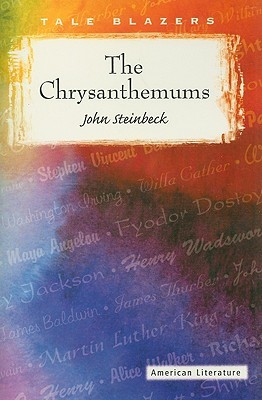 an analysis of the symbolisms in the chysanthemums by john steinbeck John steinbeck was born in 1902 in salinas passage analysis exemplifies the symbolism of the chrysanthemums.