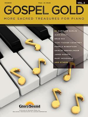 Gospel Gold - Volume 2  by  Hal Leonard Publishing Company