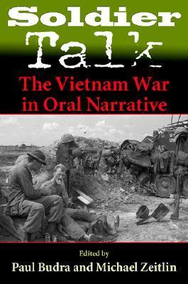 Soldier Talk: The Vietnam War in Oral Narrative Michael Zeitlin