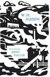 W.H. Auden: Poems Selected by John Fuller