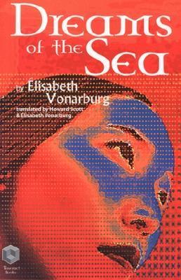 Dreams of the Sea (Tyranael, #1)  by  Elisabeth Vonarburg