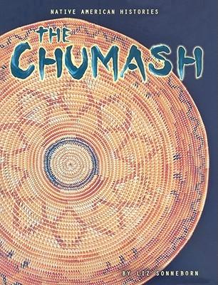 The Chumash  by  Liz Sonneborn