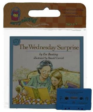 The Wednesday Surprise Book & Cassette  by  Eve Bunting