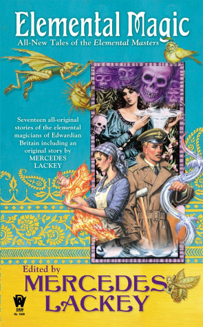 Book Review: Mercedes Lackey's Elemental Magic: All New Tales of the Elemental Masters
