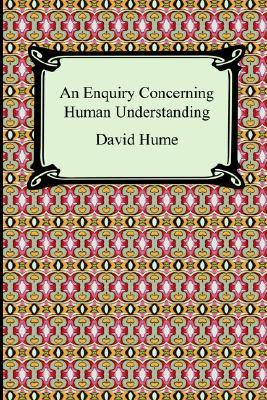 an introduction to the literary analysis of an inquiry concerning human understanding by david hume An enquiry concerning human understanding david hume they think it a reproach to all literature the foundation 6/david hume of morals, reasoning, and.