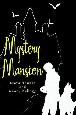 Mystery Mansion  by  Steve Hooper