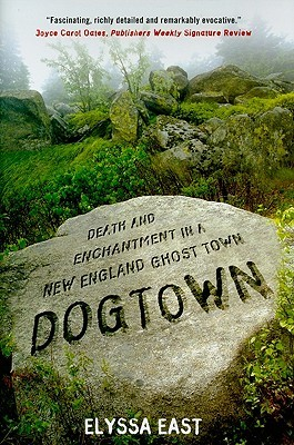 Top 9 Quotes From Dogtown Death And Enchantment In A New England