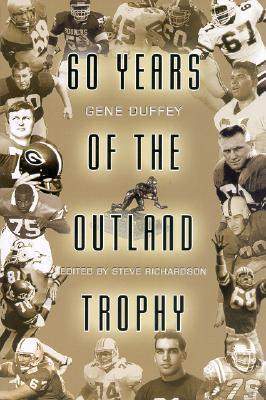 60 Years of the Outland Trophy Gene Duffey