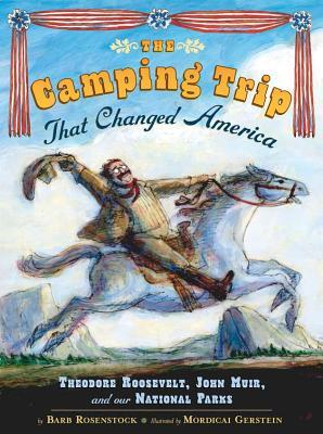 The Camping Trip That Changed America
