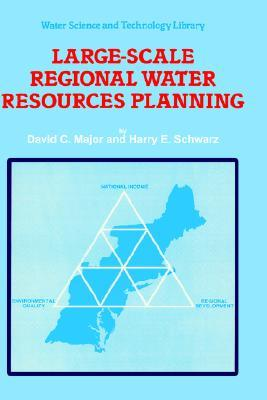 Large-Scale Regional Water Resources Planning: The North Atlantic Regional Study  by  David C. Major