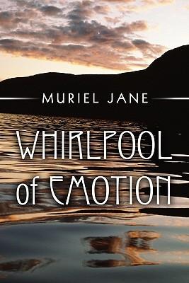 Whirlpool of Emotion  by  Muriel Jane