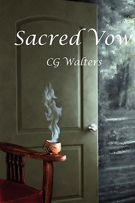 Sacred Vow  by  C.G. Walters