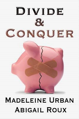 Book Review: Madeleine Urban & Abigail Roux's Divide & Conquer