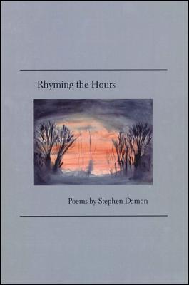 Rhyming the Hours Stephen Damon