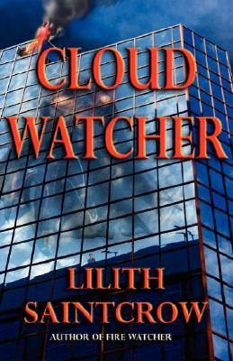 Book Review: Lilith Saintcrow's Cloud Watcher