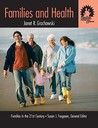 Families and Health (Contemporary Family Perspectives  by  Janet R. Grochowski