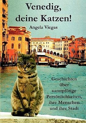 Venedig, Deine Katzen! Angela Viegas