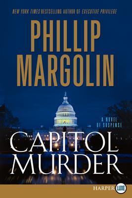 Capitol Murder LP: A Novel of Suspense