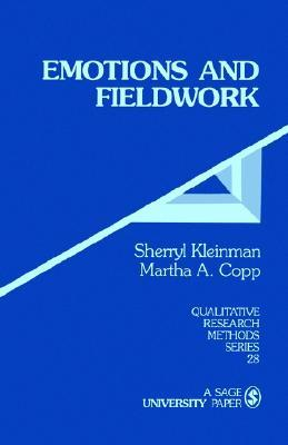 Emotions and Fieldwork Sherryl Kleinman