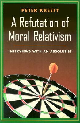 Refutation of Moral Relativism