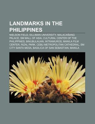 Landmarks in the Philippines: Nielson Field, Silliman University, Malaca Ang Palace, SM Mall of Asia, Cultural Center of the Philippines Source Wikipedia