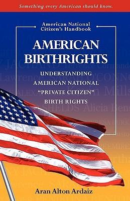 American Birthrights Aran Alton Ardaiz