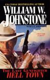 Hell Town (The Last Gunfighter, #16)
