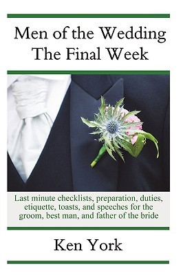 Men of the Wedding - The Final Week Ken York
