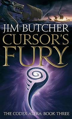 Cursor's Fury (Codex Alera, The #3)