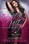 From Mistress to Wifey