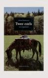 Twee ezels: een jongensboek