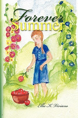 Forever Summer  by  Ellie K. Viviano