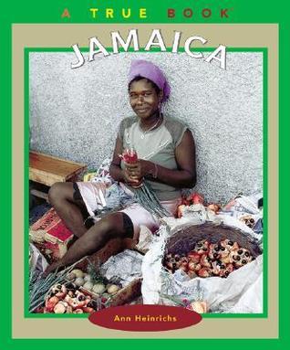 Jamaica (True Books: Countries)  by  Ann Heinrichs