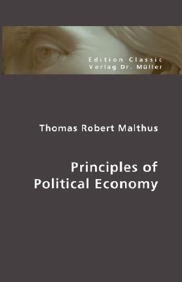 an analysis of thomas robert malthus thesis the wealth of nations Classical economists vs utopian socialists continues with the british economists thomas robert malthus the central thesis of the wealth of nations is.