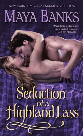 Book Review: Maya Banks' Seduction of a Highland Lass