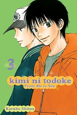 Kimi ni Todoke: From Me to You, Vol. 03
