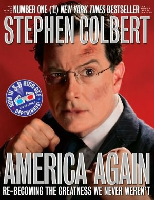 America Again: Re-becoming the Greatness We Never Weren't (2012) by Stephen Colbert