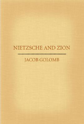 Nietzsche and Zion Jacob Golomb