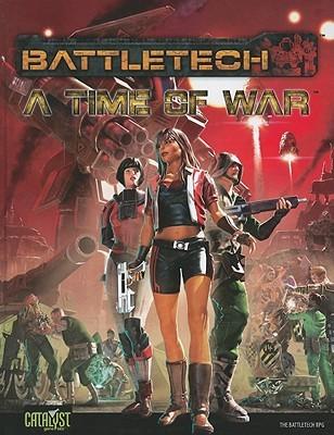 BattleTech A Time of War  by  Randall N. Bills