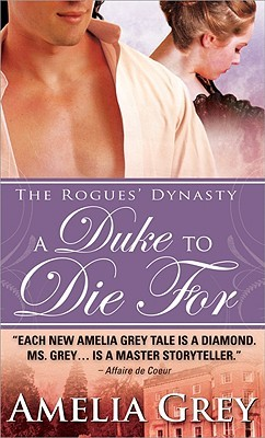 A Duke to Die For (The Rogues' Dynasty #1)