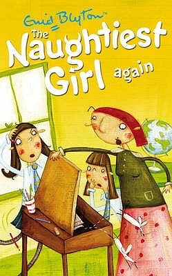 The Naughtiest Girl Again (The Naughtiest Girl #2)