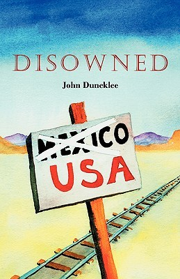 Disowned John Duncklee